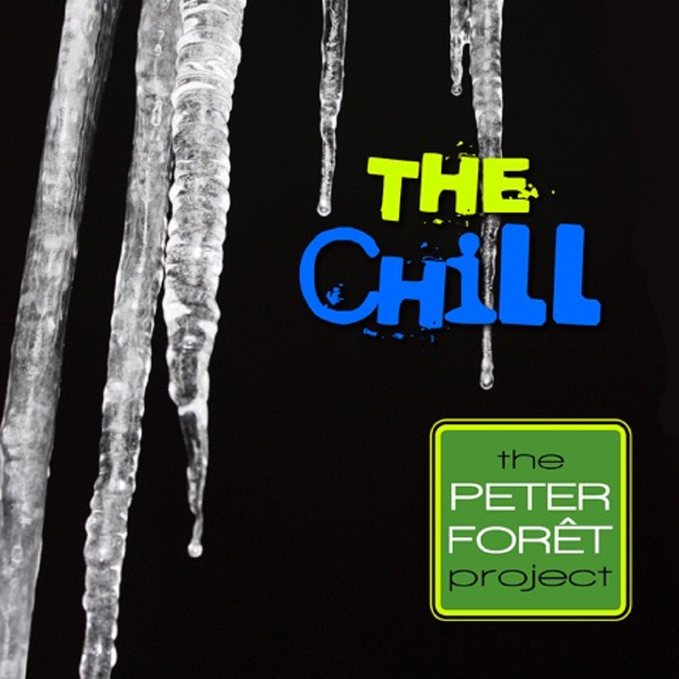 The Chill lyrics and music by Peter Foret